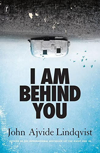 Book Review: I AM BEHIND YOU (2016)