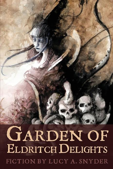 Book Review: GARDEN OF ELDRITCH DELIGHTS (2018)