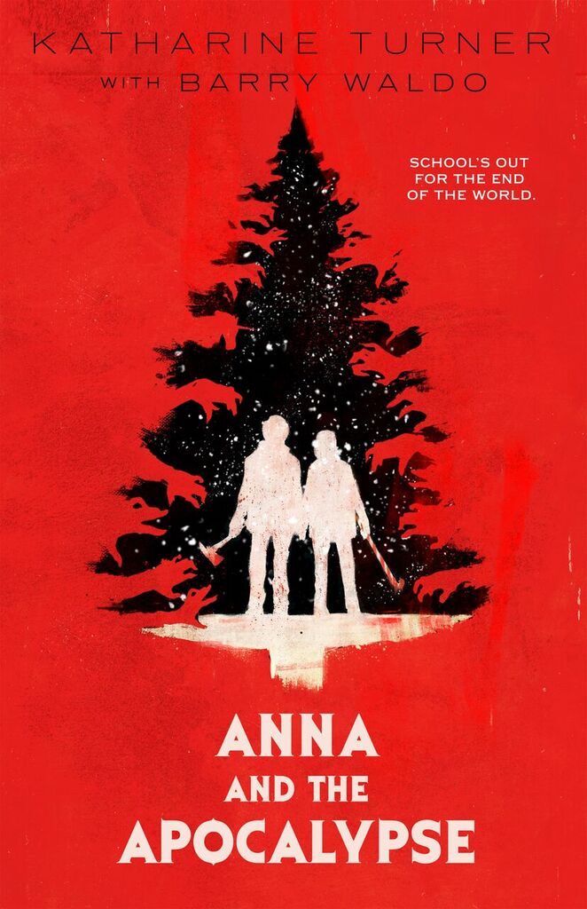 Book Review: ANNA AND THE APOCALYPSE (2018)