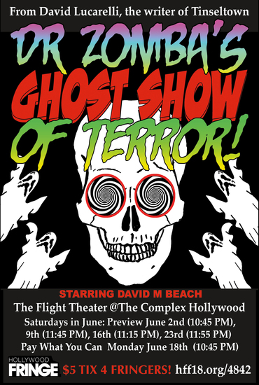 Hollywood Fringe Festival Review: DOCTOR ZOMBA'S GHOST SHOW OF TERROR