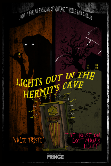 Hollywood Fringe Festival Review: LIGHTS OUT IN THE HERMIT'S CAVE