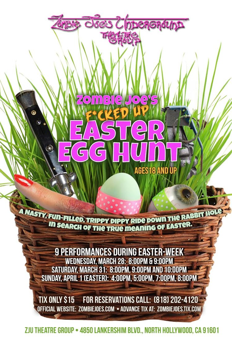 Immersive Experience: Zombie Joe's Presents F*CKED UP EASTER EGG HUNT