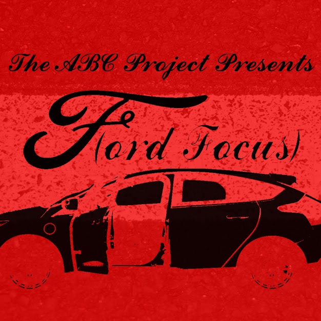 The ABC Project Presents F(ORD FOCUS)