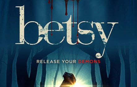 Movie Review: BETSY (2017)