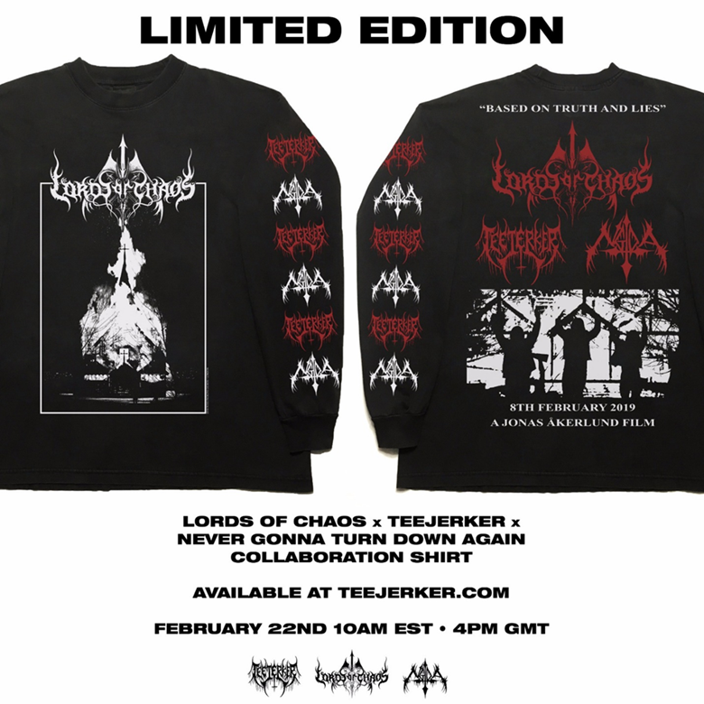 LORDS OF CHAOS Limited Edition Tee's Coming February 22nd