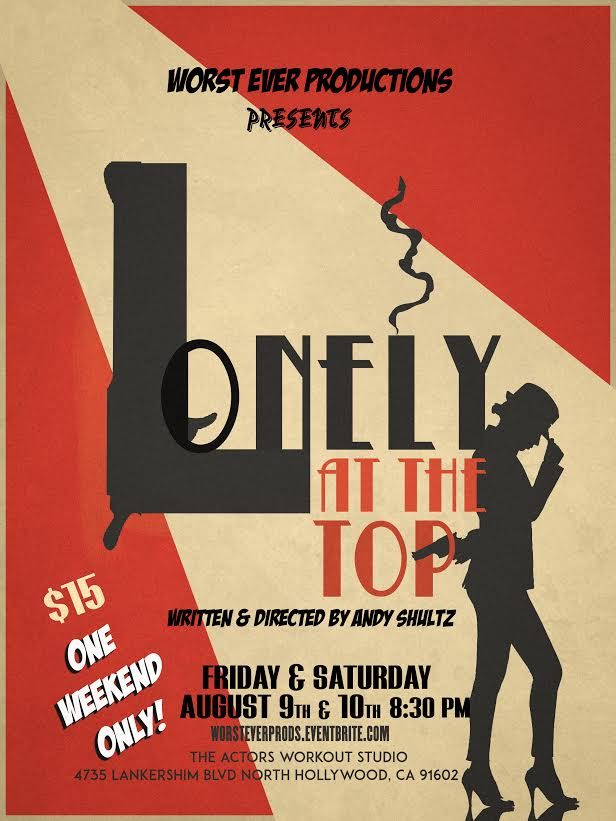 [News] Worst Ever Productions Announces LONELY AT THE TOP