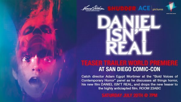 [News] DANIEL ISN'T REAL Teaser Trailer Will Premiere at Comic-Con