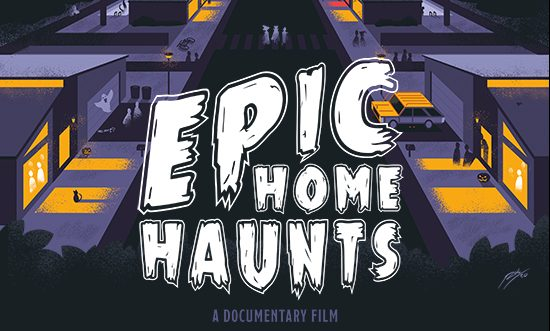 Documentary Review: EPIC HOME HAUNTS (2018)