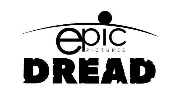 [News] Epic Pictures Announces October Roll-Out of DREAD Titles