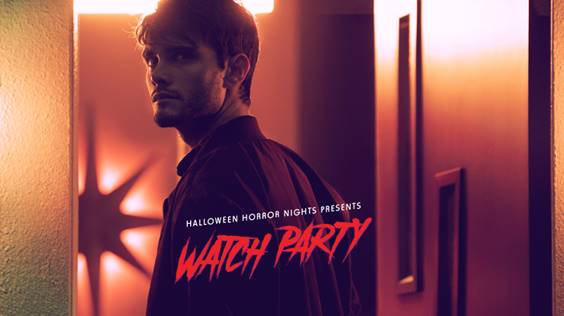 [News] Halloween Horror Nights Presents WATCH PARTY