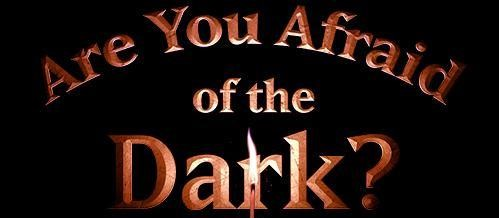 [News] For Teaser Release for ARE YOU AFRAID OF THE DARK?