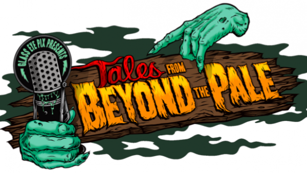 [News] TALES FROM BEYOND THE PALE to Launch as Free Weekly Podcast