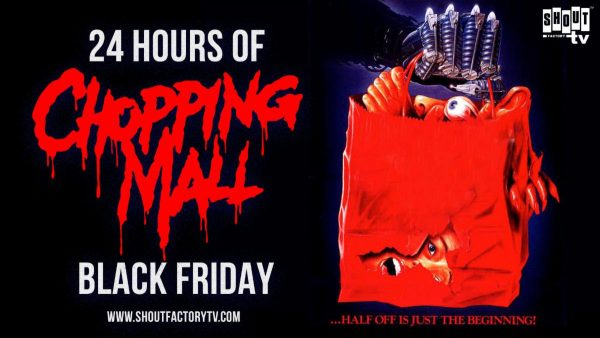 [News] Celebrate Black Friday with Shout! Factory's Livestream of CHOPPING MALL