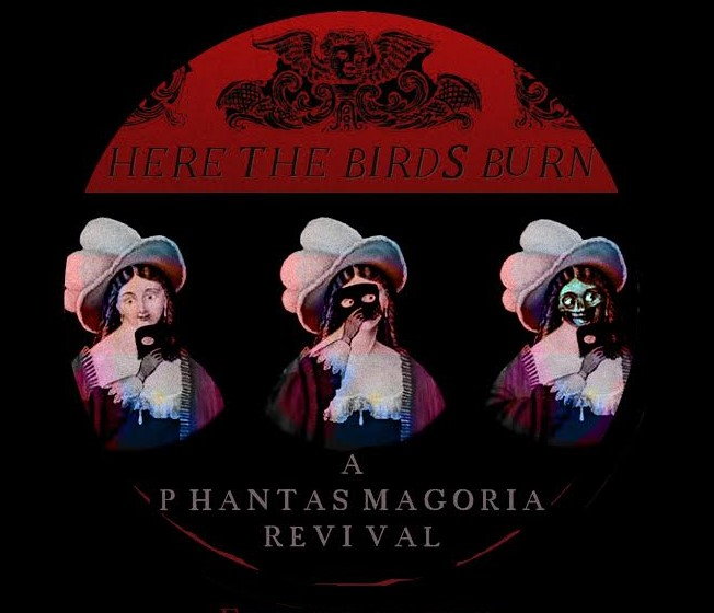 [News] Heritage Square Museum Announces HERE THE BIRDS BURN: A PHANTASMAGORIA REVIVAL
