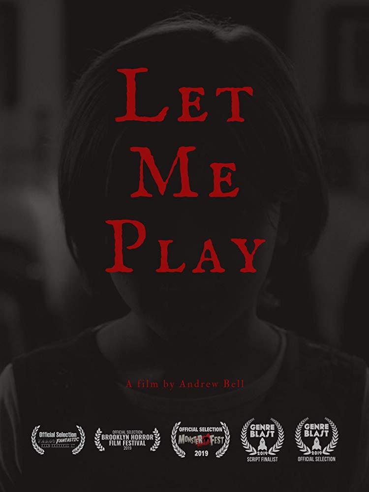 [Panic Fest Short Film Review] LET ME PLAY