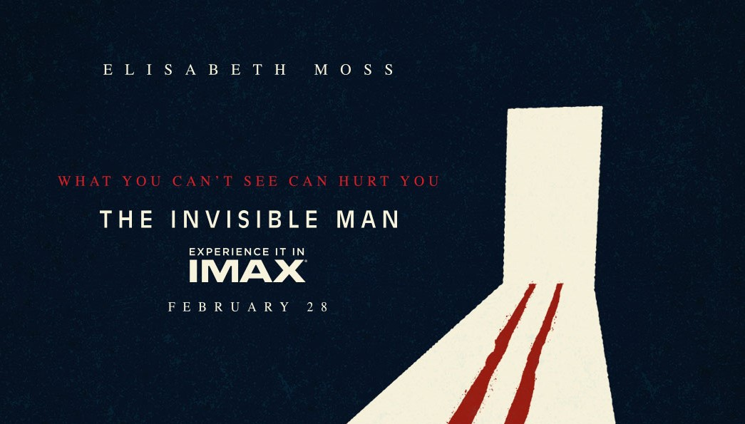 [News] IMAX Poster Revealed for THE INVISIBLE MAN