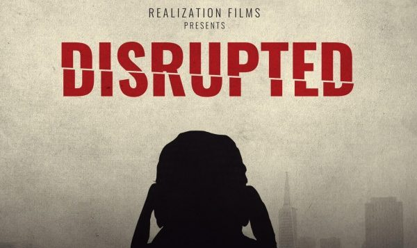[News] Psychological Thriller DISRUPTED Having World Premiere at Cinequest