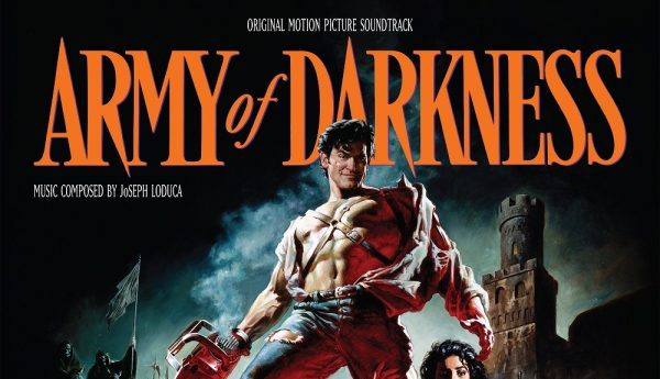 [News] New Release Dates Announced for ARMY OF DARKNESS – Original Motion Picture Soundtrack