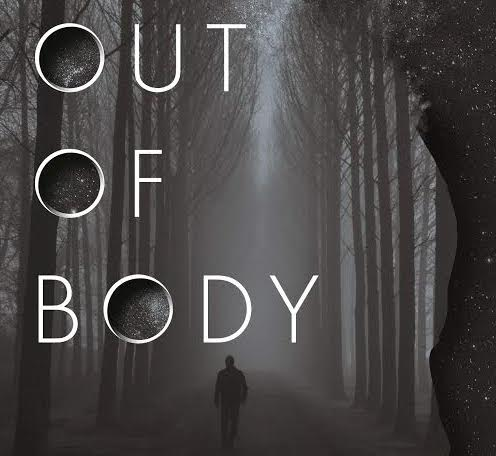 [Book Review] OUT OF BODY
