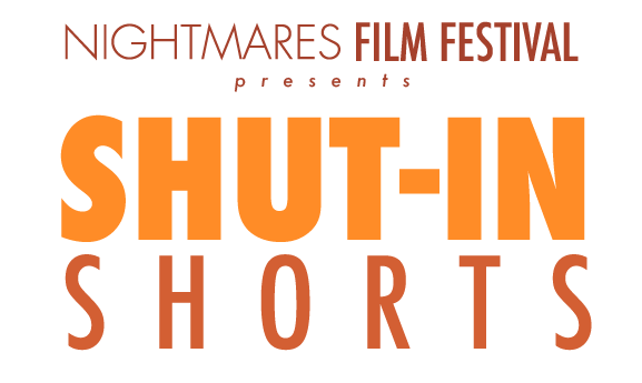 "[News] Nightmares Film Festival ""Shut-in Shorts"" Winners Get Live Online Screenings"