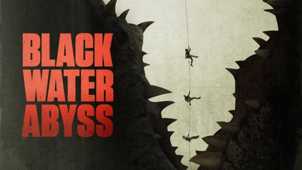 [News] BLACK WATER: ABYSS Will Arrive In Theaters & On Demand August 7