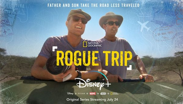 [News] National Geographic's ROGUE TRIP Will Be Available on Disney+ July 24