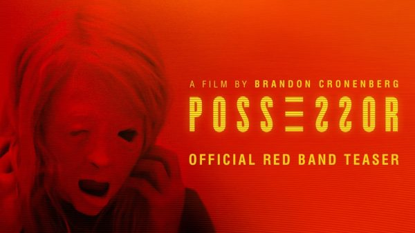 [News] NEON Drops Teaser Trailer for POSSESSOR