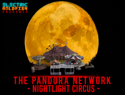 [Immersive Experience] THE PANDORA NETWORK: NIGHTLIGHT CIRCUS
