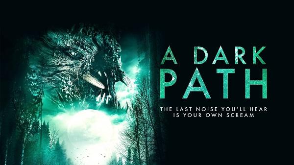 [News] A DARK PATH Arrives on Digital, VOD & Digital September 15