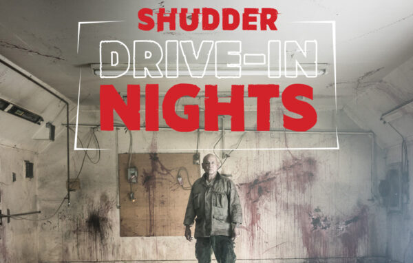 [News] This Halloween Weekend Enjoy SHUDDER Drive-In Nights