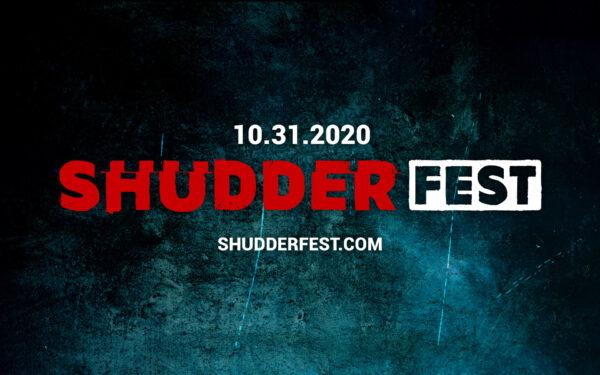[News] Shudder Announces ShudderFest, A Celebrity-Filled Free Virtual Halloween Event