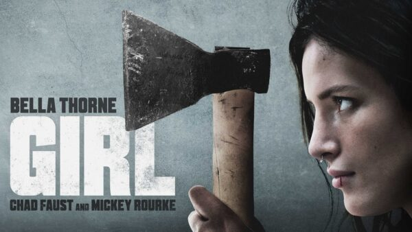 [News] Check Out Trailer for Chad Faust's GIRL, Starring Bella Thorne