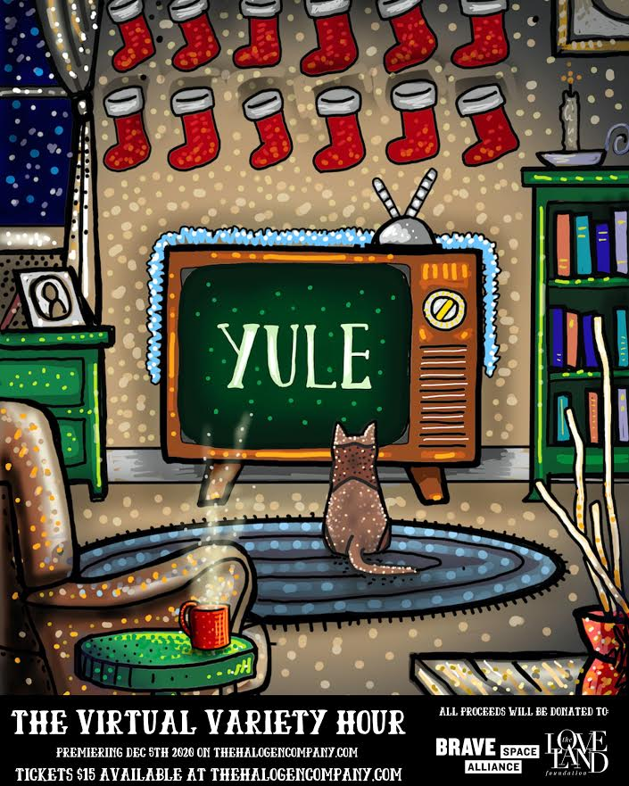 [News] The Halogen Company Announces Yule: A Virtual Variety Hour