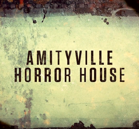 [Documentary Review] AMITYVILLE HORROR HOUSE