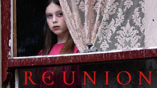 [News] REUNION Trailer – Every Family Has a Legacy