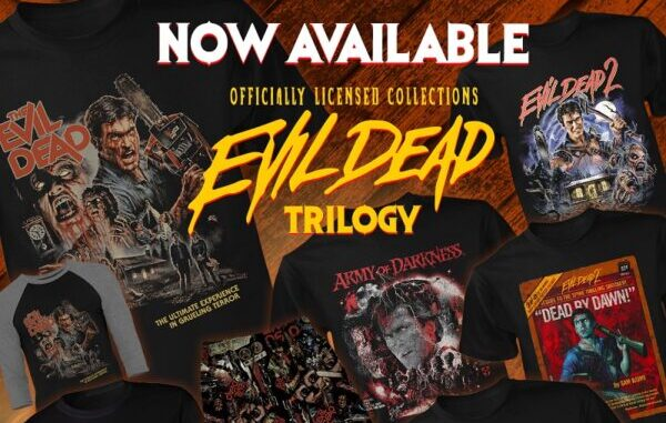 [News] Fright-Rags Celebrates EVIL DEAD 40th Anniversary