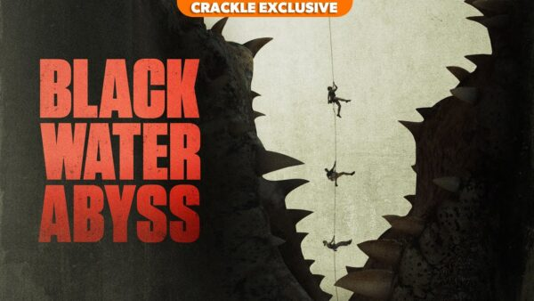 [News] Crackle Launches BLACK WATER: ABYSS Exclusively January 21