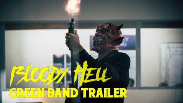 [News] BLOODY HELL – Check Out The Latest Trailer!