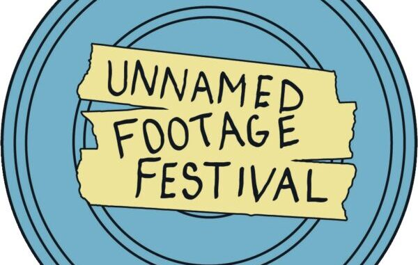 [News] The Unnamed Footage Festival Announces 24-hour Webathon For March 26