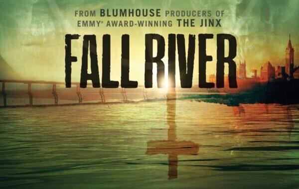 [News] FALL RIVER – Blumhouse TV Premieres Docu-Series on EPIX May 16