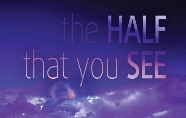 [Book Review] THE HALF THAT YOU SEE