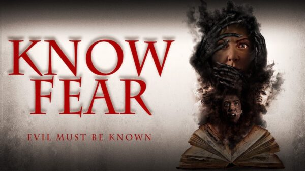 [Movie Review] KNOW FEAR