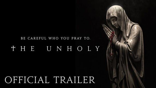 [News] THE UNHOLY Awaits You in Brand New Trailer