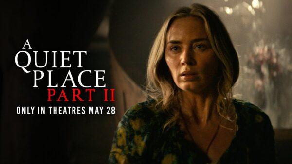 [News] A QUIET PLACE PART II – Final Trailer Revealed
