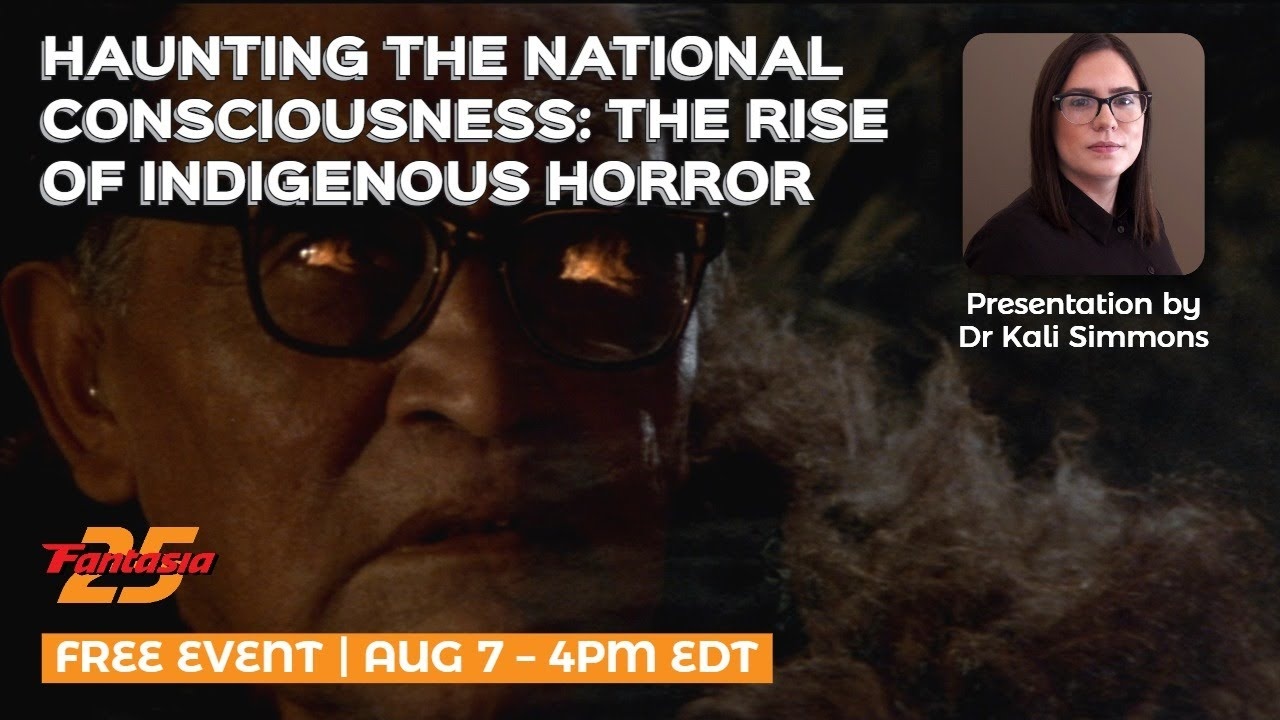 [Fantasia Panel] HAUNTING THE NATIONAL CONSCIOUSNESS: THE RISE OF INDIGENOUS HORROR