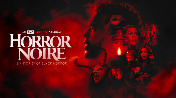 [News] At Last! The HORROR NOIRE Trailer Has Arrived!